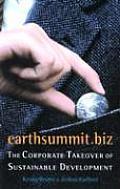 Earthsummit.Biz: The Corporate Takeover of Sustainable Development