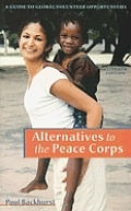 Alternatives To The Peace Corps 11th Edition