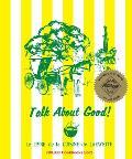 Talk about Good!: Le Livre de la Cuisine de Lafayette