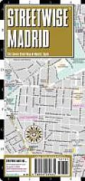 Streetwise Madrid Map - Laminated City Street Map of Madrid, Spain: Folding Pocket Size Travel Map (Streetwise)