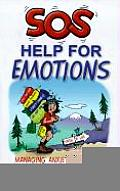 SOS Help for Emotions: Managing Anxiety, Anger, and Depression Cover
