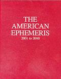 American Ephemeris, 2001-2010