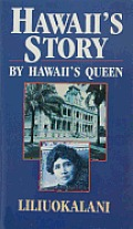 Hawaii's Story by Hawaii's Queen Cover