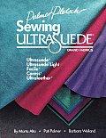 Sewing Ultrasuede Brand Fabrics: Ultrasuede, Ultrasuede Light, Caress, Ultraleather