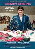 Creative Serging: A Palmer/Pletsch Interactive DVD