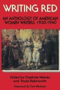 Writing Red An Anthology of American Women Writers 1930 1940