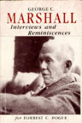 George C Marshall Interviews & Reminiscences for Forrest C Pogue