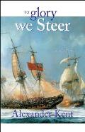 Richard Bolitho Novels #5: To Glory We Steer (Rb5) Cover
