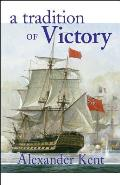 Tradition of Victory The Richard Bolitho Novels 14