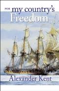 For My Countrys Freedom The Richard Bolitho Novels 21