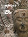 Echoes of the Past: The Buddhist Cave Temples of Xiangtangshan