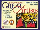 Discovering Great Artists: Hands-On Art for Children in the Styles of the Great Masters (Bright Ideas for Learning) Cover