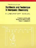 Synthesis & Technique in Inorganic C 3RD Edition