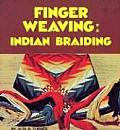 Finger Weaving: Indian Briading