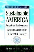 Sustainable America Americas Environment in the 21st Century The U S Agenda 21