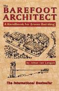 Barefoot Architect A Handbook for Green Building