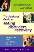 Beginners Guide To Eating Disorders Recovery