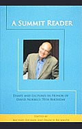 Summit Reader : Essays and Lectures in Honor of David Noebel's 70TH Birthday (07 Edition)
