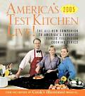 Americas Test Kitchen Live All New Recipes Techniques Equipment Ratings Food Tastings & More from the Hit Public Televisions Show