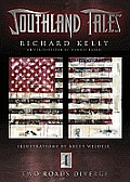 Two Roads Diverge: Southland Tales  #01