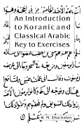 Introduction to Koranic & Classical Arabic: An Elementary Grammar of the Language Key to Exercises