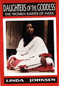 Daughters of the Goddess The Women Saints of India