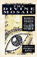 The divine mosaic :women's images of the sacred other