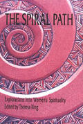Spiral Path: Explorations in Women's Spirituality