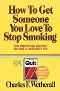 How to Get Someone You Love To Stop Smoking