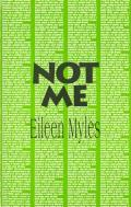 Not Me (Semiotext(e) Native Agent Series) Cover