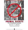 Animal Rights The Inhumane Crusade