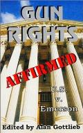 Gun Rights Affirmed by Alan M Gottlieb