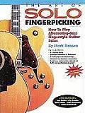The Art of Solo Fingerpicking (Guitar Books)