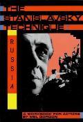 Stanislavsky Technique Russia A Workbook for Actors