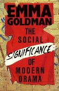 The Social Significance of Modern Drama