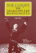 Soliloquy the Shakespeare Monologues The Men