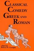 Classical Comedy Greek & Roman