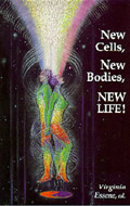 New Cells New Bodies New Life