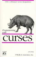 Programming With Curses (91 Edition)