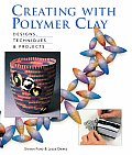 Creating With Polymer Clay Designs Tec