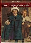 Changes for Samantha: A Winter Story (American Girls Collection) Cover