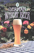 German Wheat Beer Classic Beer Style Series 7