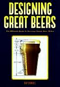 Designing Great Beers The Ultimate Guide to Brewing Classic Beer Styles