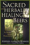 Sacred and Herbal Healing Beers Cover