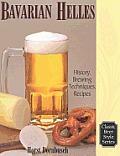 Bavarian Helles Beerhall Helles History Brewing Techniques Recipes