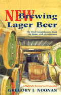 New Brewing Lager Beer The Most Comprehensive Book for Home & Microbrewers