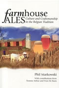 Farmhouse Ales: Culture and Craftsmanship in the Belgian Tradition Cover