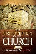 Sure Foundation of the Church: A Commentary on Book of Acts