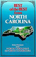 Best of the Best from North Carolina Selected Recipes from North Carolinas Favorite Cookbooks