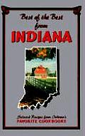Best of the Best from Indiana: Selected Recipes from Indiana's Favorite Cookbooks (Best of the Best) Cover